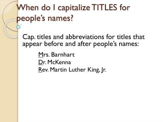 When do I capitalize TITLES for people's names?