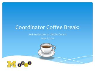 Coordinator Coffee Break: