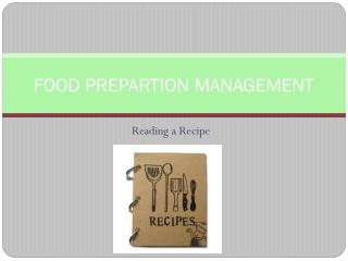 FOOD PREPARTION MANAGEMENT