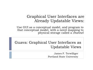 Guava: Graphical  User Interfaces as Updatable Views