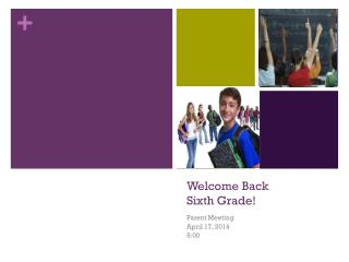 Welcome Back  Sixth Grade!