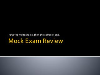 Mock Exam Review