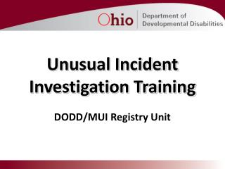 Unusual Incident Investigation Training