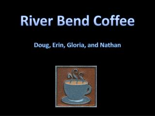 River Bend Coffee