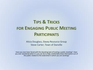 Tips & Tricks  for Engaging Public Meeting Participants