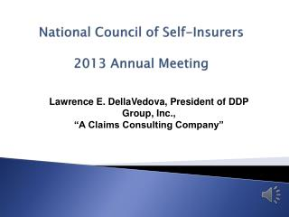National  Council of Self-Insurers 2013  Annual Meeting