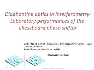 Diophantine optics in interferometry: Laboratory performances of the  chessboard phase shifter