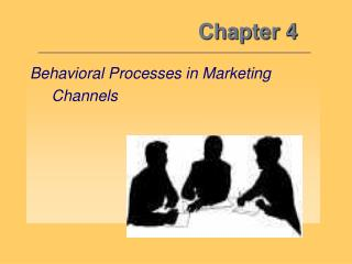 behavioral processes in marketing        channels