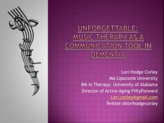 Unforgettable: Music Therapy as a Communication Tool in Dementia