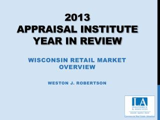 2013 Appraisal  Institute  Year in  Review