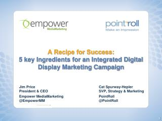 A Recipe for Success:  5 key Ingredients for an Integrated Digital Display Marketing Campaign