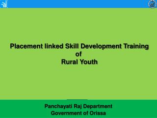 Placement linked Skill Development Training  of  Rural Youth