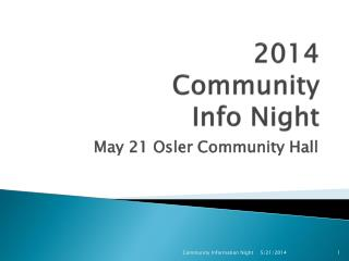 2014  Community  Info Night