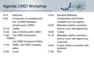 Agenda CMDI Workshop