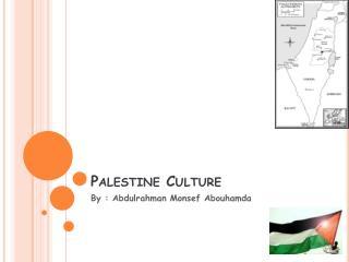 Palestine Culture