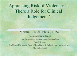appraising risk of violence: is there a role for clinical judgement