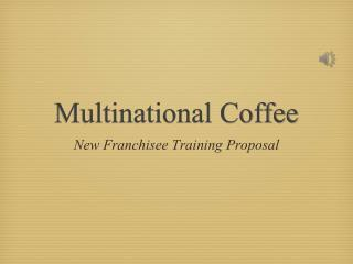 Multinational Coffee