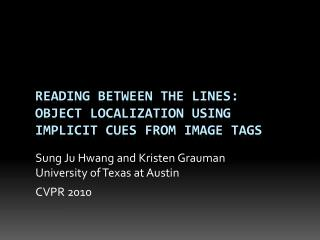 Reading Between the Lines:  Object Localization Using Implicit Cues from Image Tags