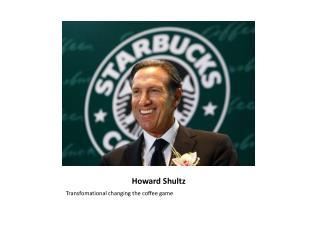 Howard Shultz