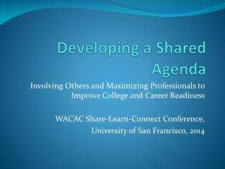 Developing a Shared Agenda