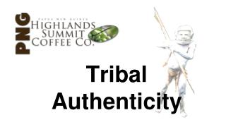 Tribal Authenticity