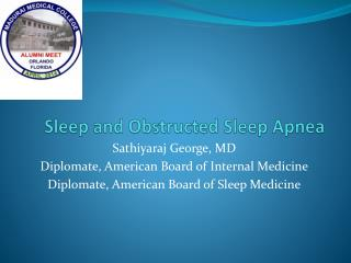 Sleep and Obstructed Sleep Apnea