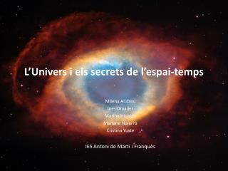 L'Univers  i  els secrets  de  l'espai-temps