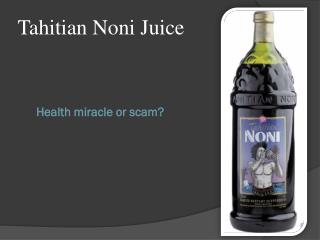 Health miracle or scam?