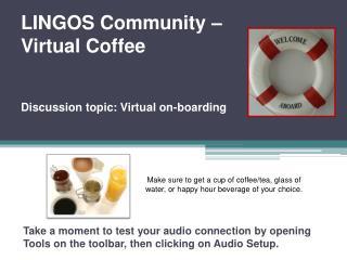 LINGOS Community – Virtual Coffee