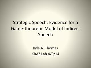 Strategic Speech: Evidence for a Game-theoretic Model of Indirect Speech