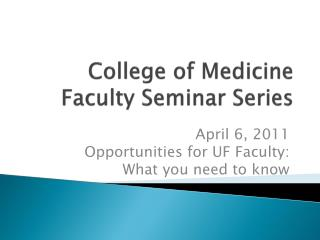 College of Medicine Faculty Seminar Series