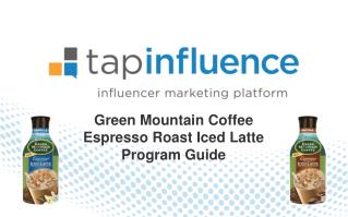Green Mountain Coffee  Espresso Roast Iced Latte Program Guide