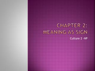 Chapter 2: Meaning as Sign