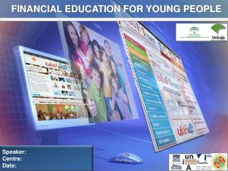 FINANCIAL EDUCATION FOR YOUNG PEOPLE