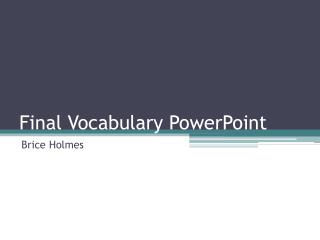 Final Vocabulary PowerPoint