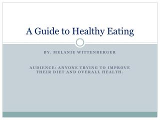 A Guide to Healthy Eating