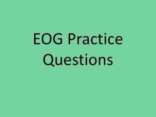 EOG Practice Questions