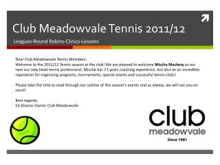 Club Meadowvale Tennis 2011/12