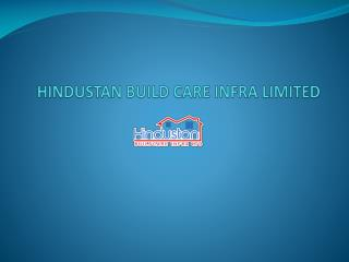 HINDUSTAN BUILD CARE INFRA LIMITED