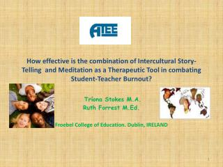 How effective is the combination of Intercultural Story-Telling  and Meditation as a Therapeutic Tool in combating Stud
