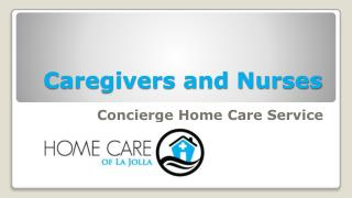 Caregivers and Nurses