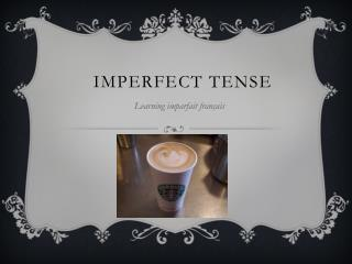Imperfect Tense