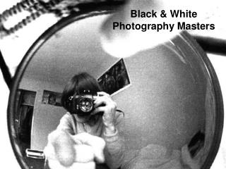 Black & White Photography Masters