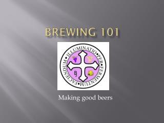 Brewing 101