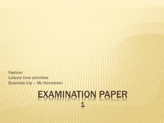 EXAMINATION PAPER  1