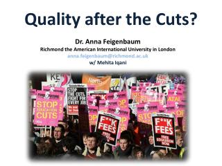 Quality after the Cuts?
