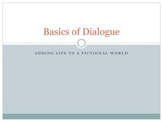 Basics of Dialogue