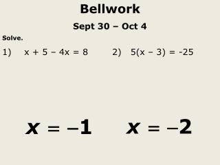 Bellwork Sept 30 – Oct 4