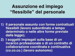 assunzione ed impiego  flessibile  del personale
