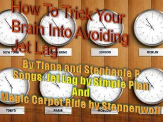 By  Tiana  and Stephanie P Songs: Jet Lag by Simple Plan And Magic Carpet Ride by Steppenwolf